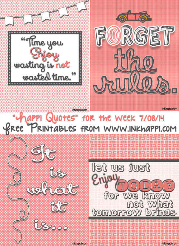 Free printable quotes from inkhappi about happiness and how to enjoy life!