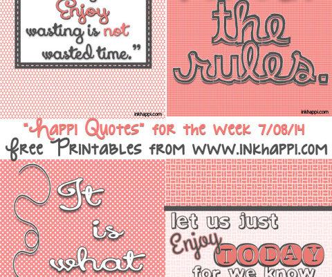 Enjoy Life!  Four Printable quotes…