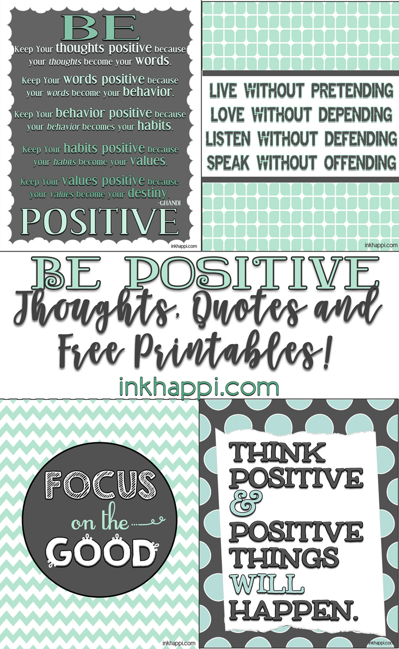 Think Positive Be Optimistic Quotes: Positive Quotes And Thoughts {free Printables}