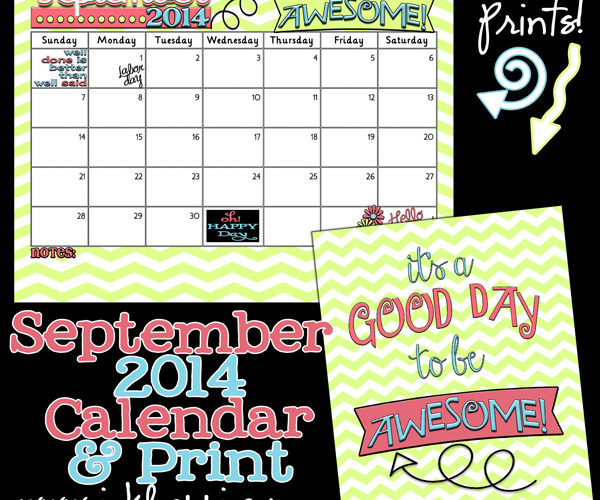 September 2014 Calendar …Its a good day to be Awesome!