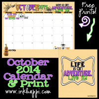 Life is an adventure...Enjoy it! Otober 2014 Calendar and free printable from inkhappi.com
