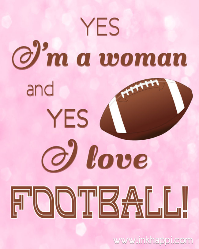 Football free printables and this one says it all!!