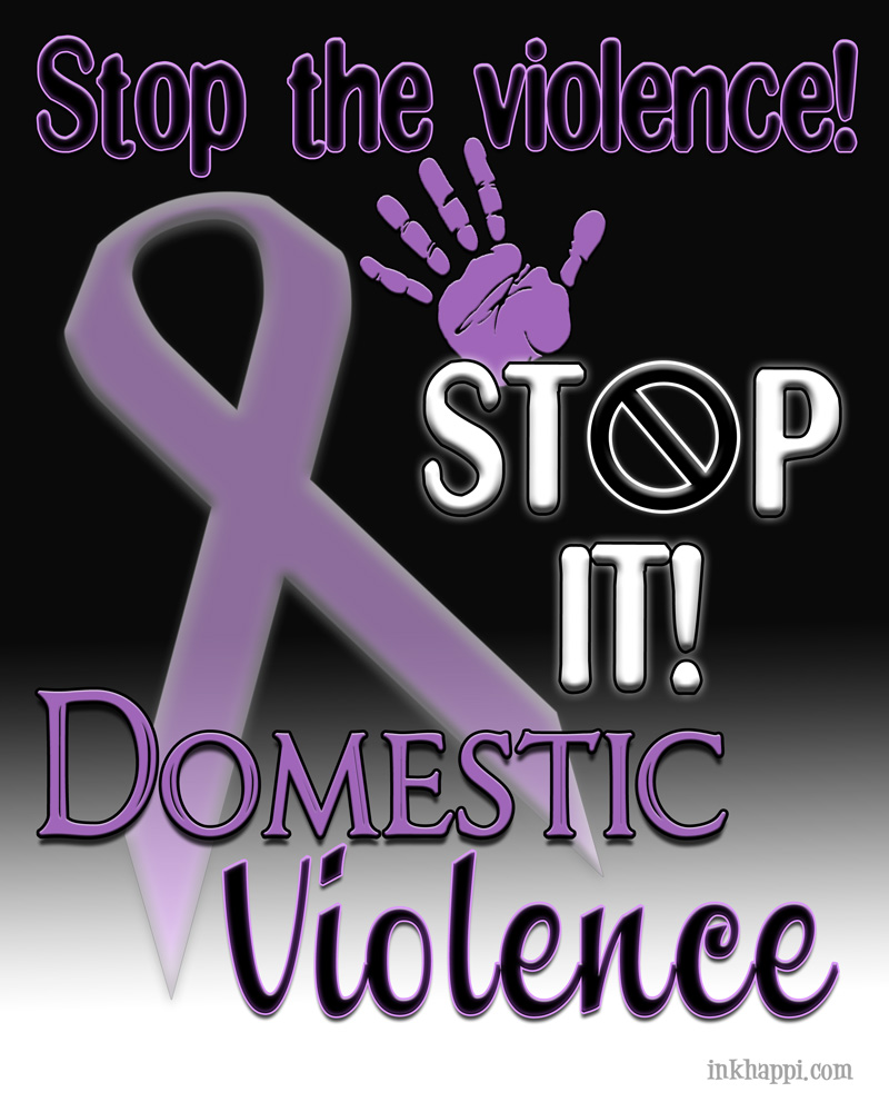 Quotes About Domestic Violence Domestic Violence Awareness Information & Prints  Inkhappi