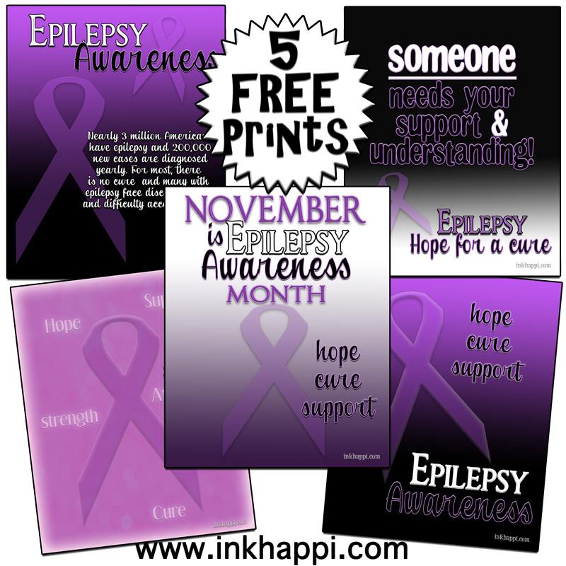 November is Epilepsy Awareness Month! Free prints to spread awareness.