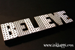 "B E L I E V E. We must all ""believe"" in something. Here is a cute word art to remind us of that! :)"