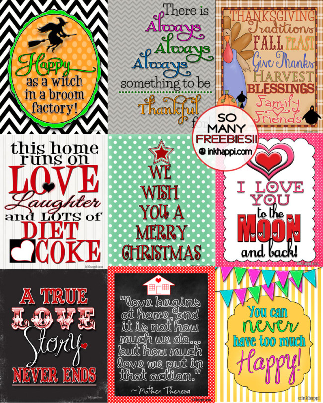 Hundred of free printables! Quotes, gifts, holidays and more!