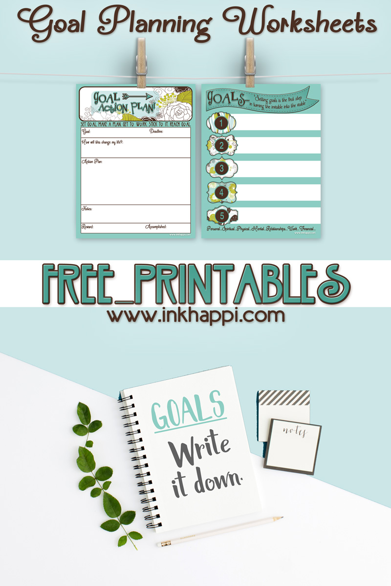 Goal Planning Worksheets with free printables! - inkhappi