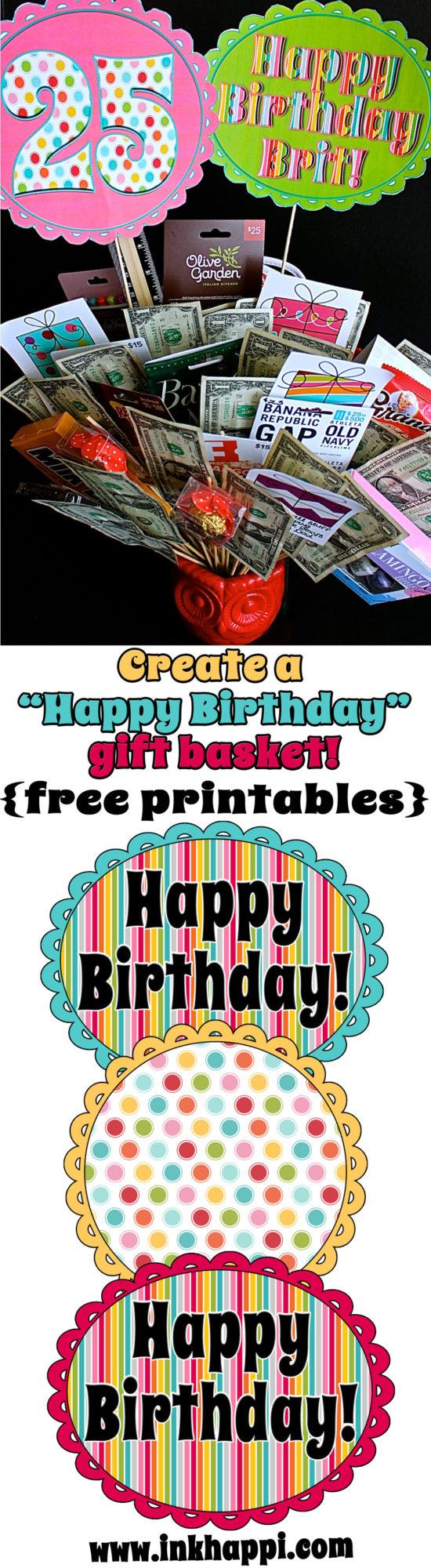 Birthday gift basket ideas with free printables!