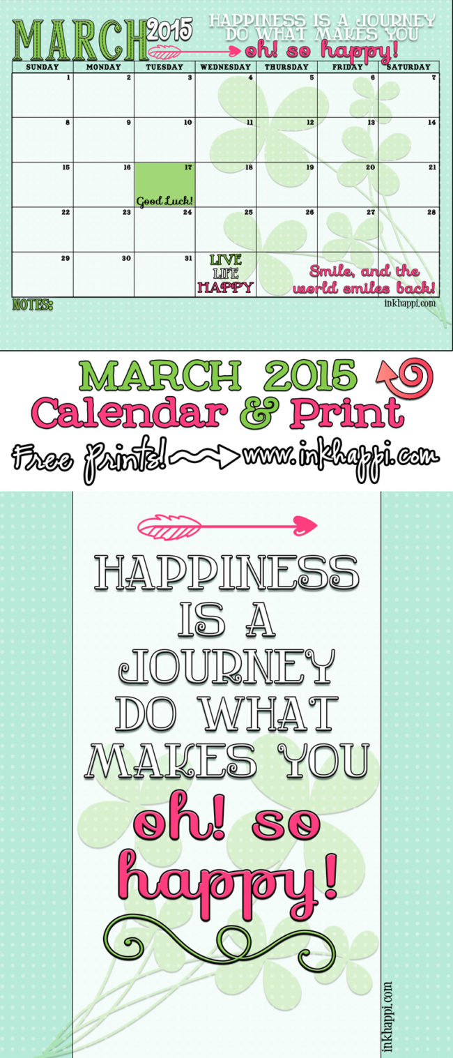 March 2015 Calendar and print--->> Happiness is a journey, do more of what makes you happy!