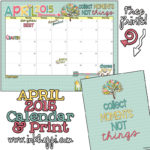 April 2015 Calendar … Collecting Moments!