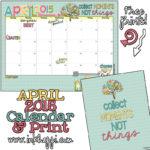 April 2015 Calendar … Collecting Moments!