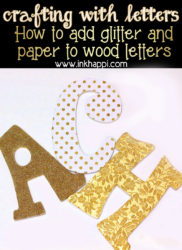 Super easy method of crafting with letters by adding glitter or paper