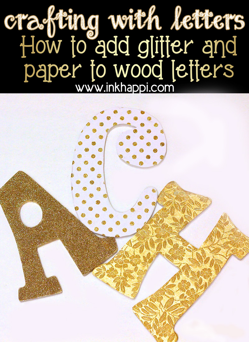 "Crafting with LETTERS… and a ""happi"", meaningful result!"