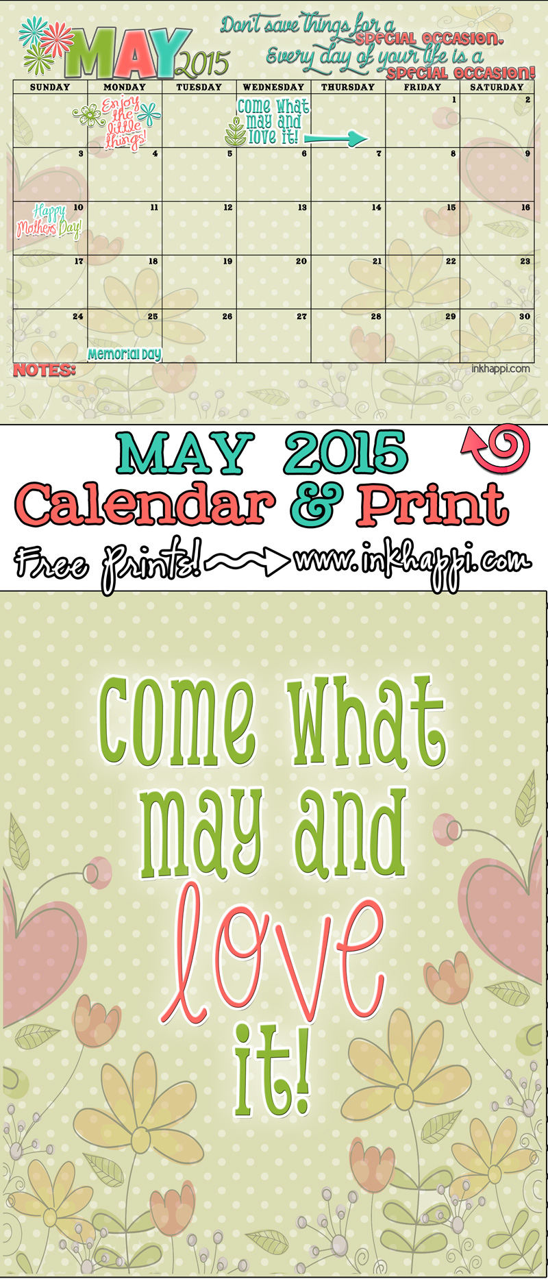 May 2015 Calendar …Come what may and love it!