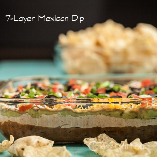 OMG this looks so Yum! 7-LAYER MEXICAN DIP from Chew Out Loud