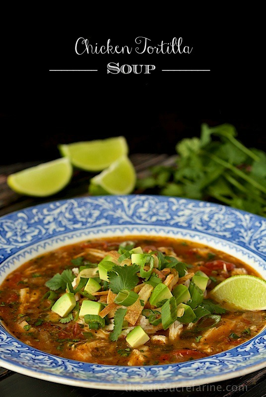 On the lighter side, this CHICKEN TORTILLA SOUP from The Cafe Sucre Farine looks wonderful!