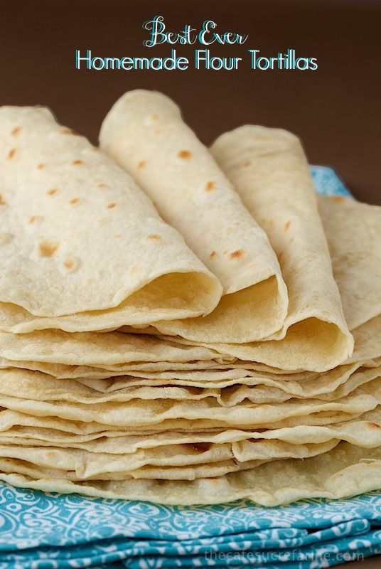 BEST EVER HOMEMADE FLOUR TORTILLAS from The Cafe Sucre Farine