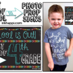 Last Day of School Photo Prop Signs… Free Printables!