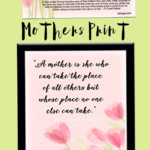 Mother I love You! Mothers Day Quotes & Prints