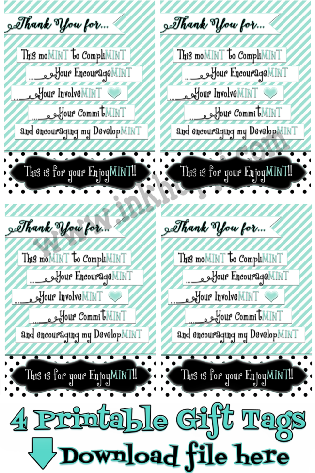 "Teacher Appreciation or Mother ""Minty"" gift idea and free printable tags"
