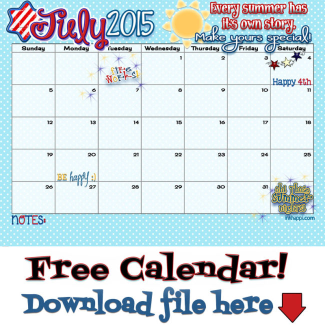 July 2015 Calendar is ready for your summer story! - inkhappi