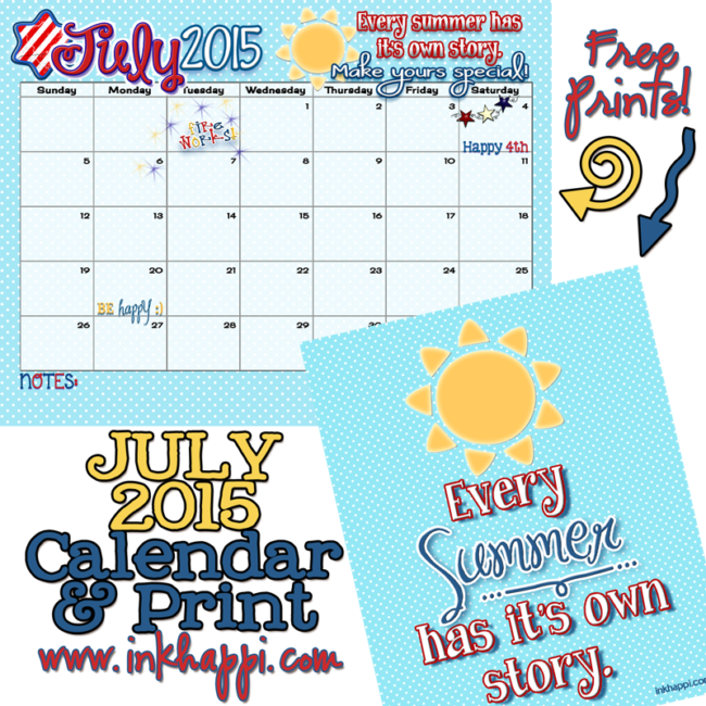 """Every summer has it's own story""... July 2015 calendar and print from inkhappi."