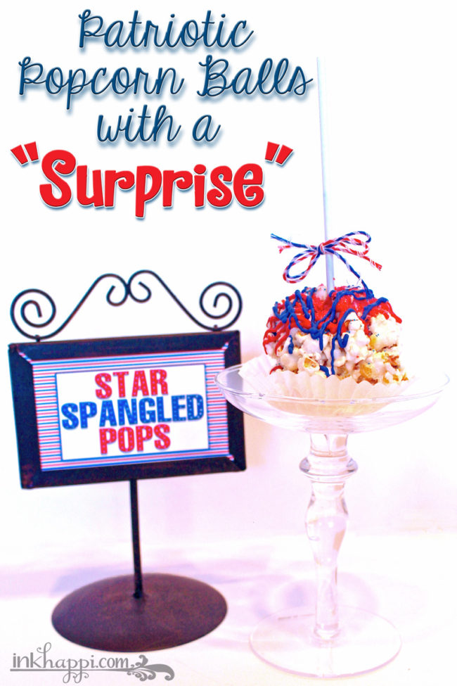 "Star Spangled Pops... Popcorn Balls gone Patriotic with a ""surprise"" . Recipe and printable"