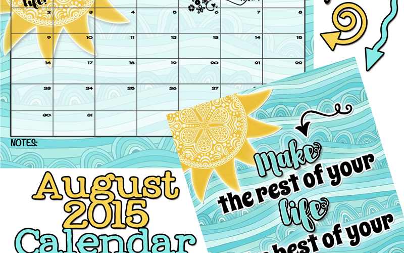 August 2015 Calendar is here!