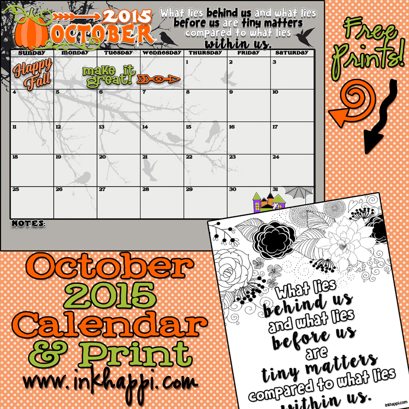 October 2015 Calendar… Come and get it!