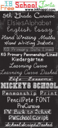 School Fonts… Free download links and a Printable!