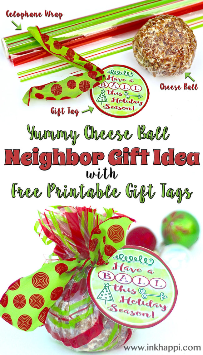 Have a BALL this holiday season! Easy neighbor gift idea and free printable gift tags.