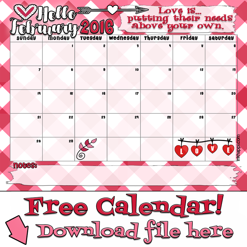 February 2016 Calendar and Love Print! - inkhappi