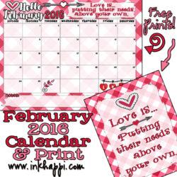 February 2016 Calendar and Love Print!