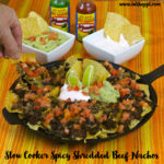 Spicy Slow Cooker Shredded Beef, Nachos, and Cherry Coke Recipes