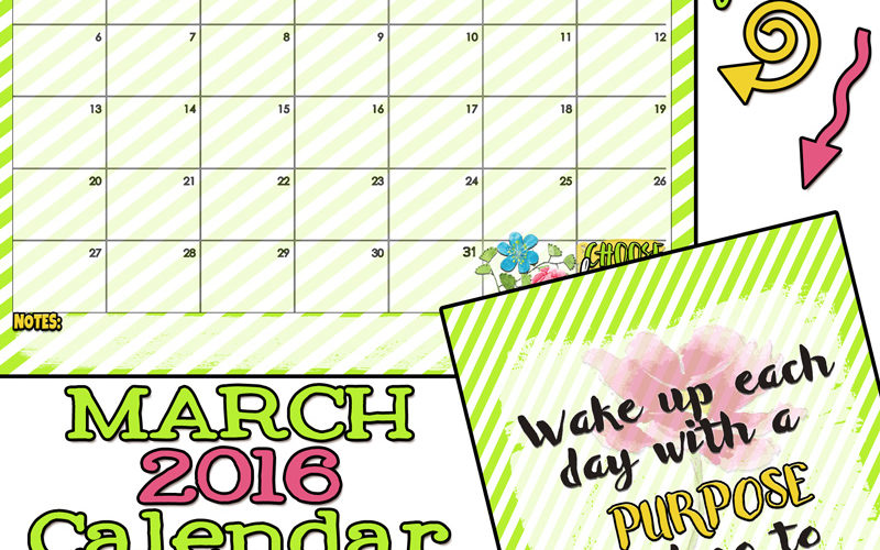 March 2016 Calendar with some Purpose and Contentment!