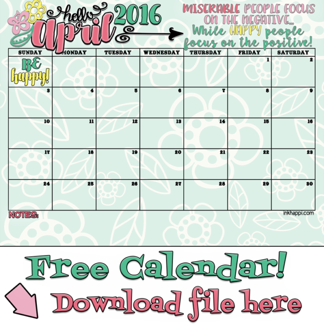 Be happy! April 2016 Calendar and print. Free printables