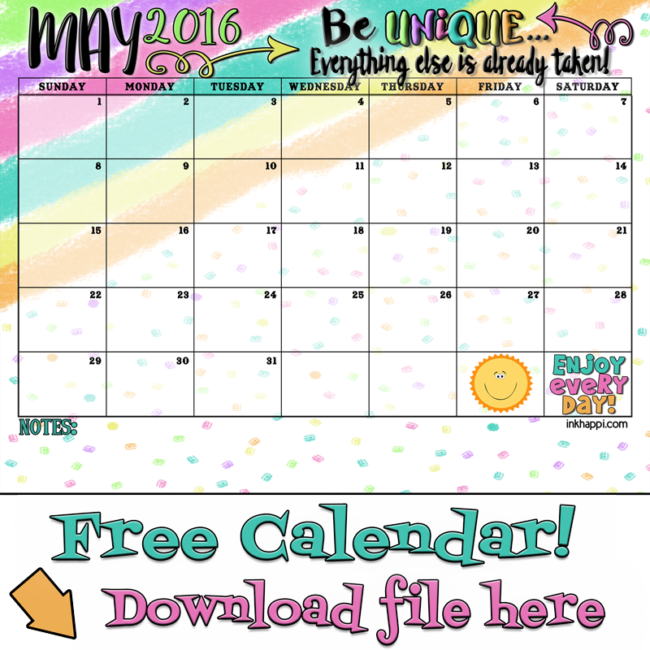 Be unique! May 2016 calendar and print from inkhappi!