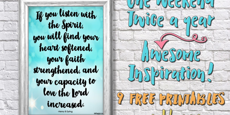 Inspirational Printables from LDS General Conference