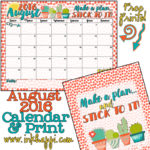 "August 2016 Calendar… It's about ""making a plan""!"