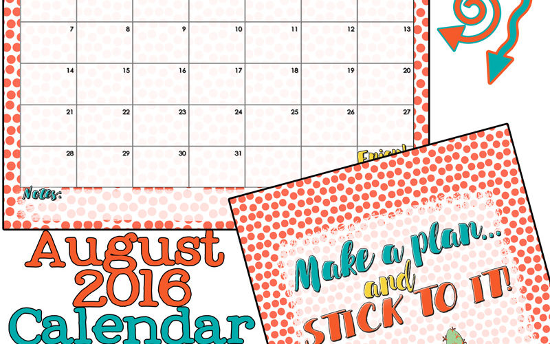 August 2016 Calendar and inspirational print. Free printable from inkhappi!