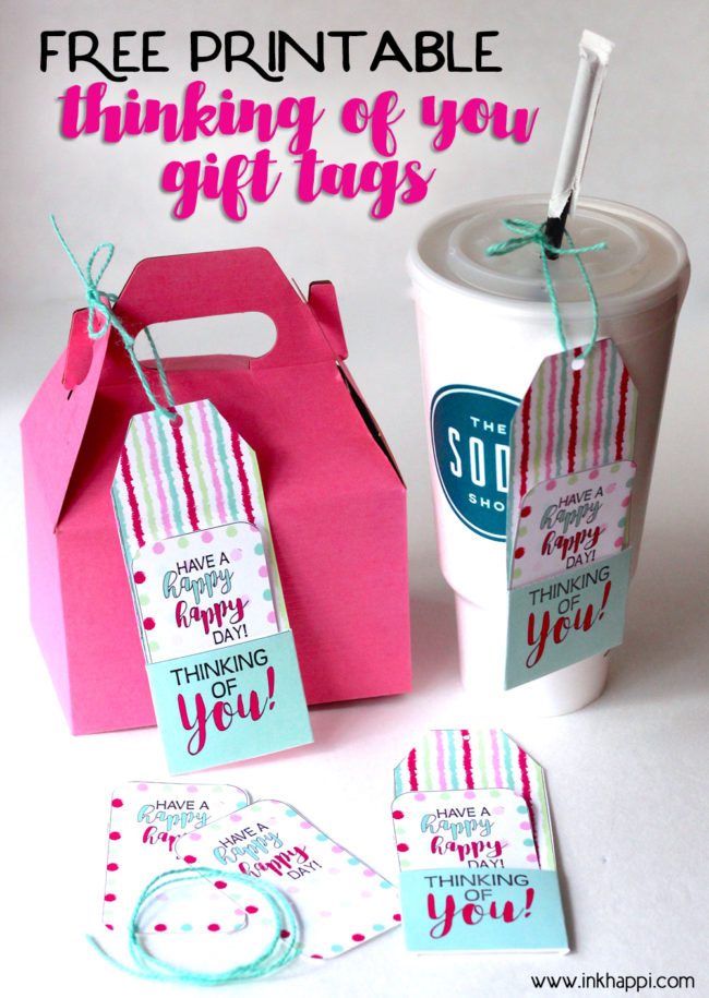 Be prepared to help make someones day happy with these free printable thinking of you gift tags!