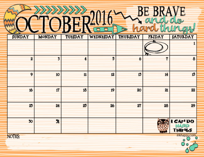 October 2016 Calendar and Print from inkhappi with a goal to be brave and do HARD things!