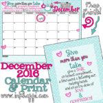 December 2016 Calendar… Yep! The last month of 2016