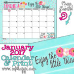 January 2017 Calendar and Print… Enjoy the Little Things!