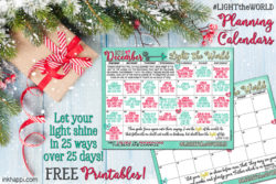 Light the World… 25 ways in 25 days. Tons of free Printables!