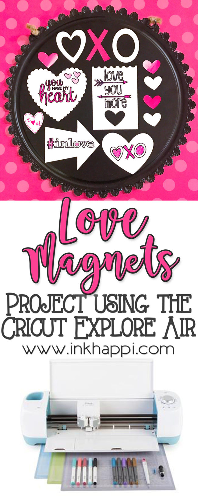Valentine Magnets. A fun and easy Cricut Explore Valentine project!