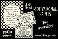 Free motivational prints from inkhappi! #freeprintables #quotes #goals