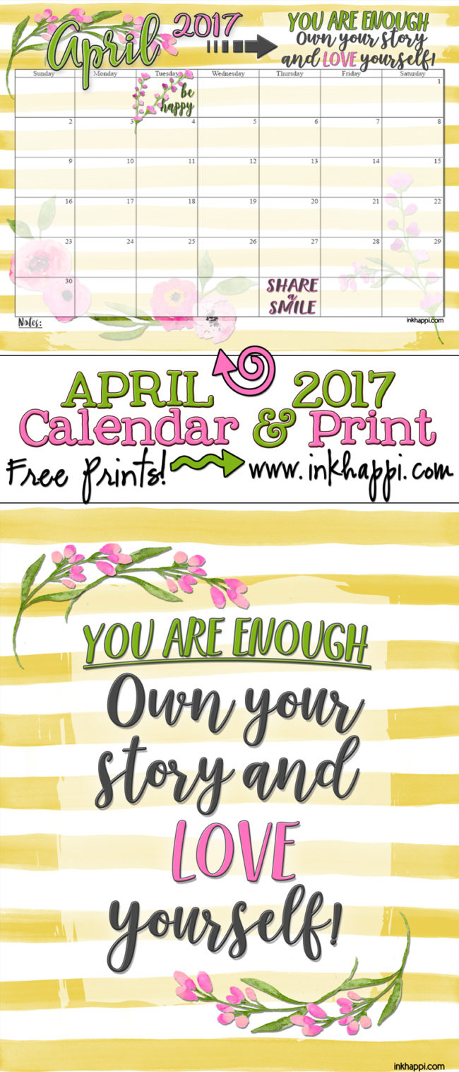 A cute You are Enough free printable that goes with inkhappi's April 2017 Calendar.