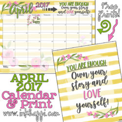 April 2017 Calendar and You are Enough free printable