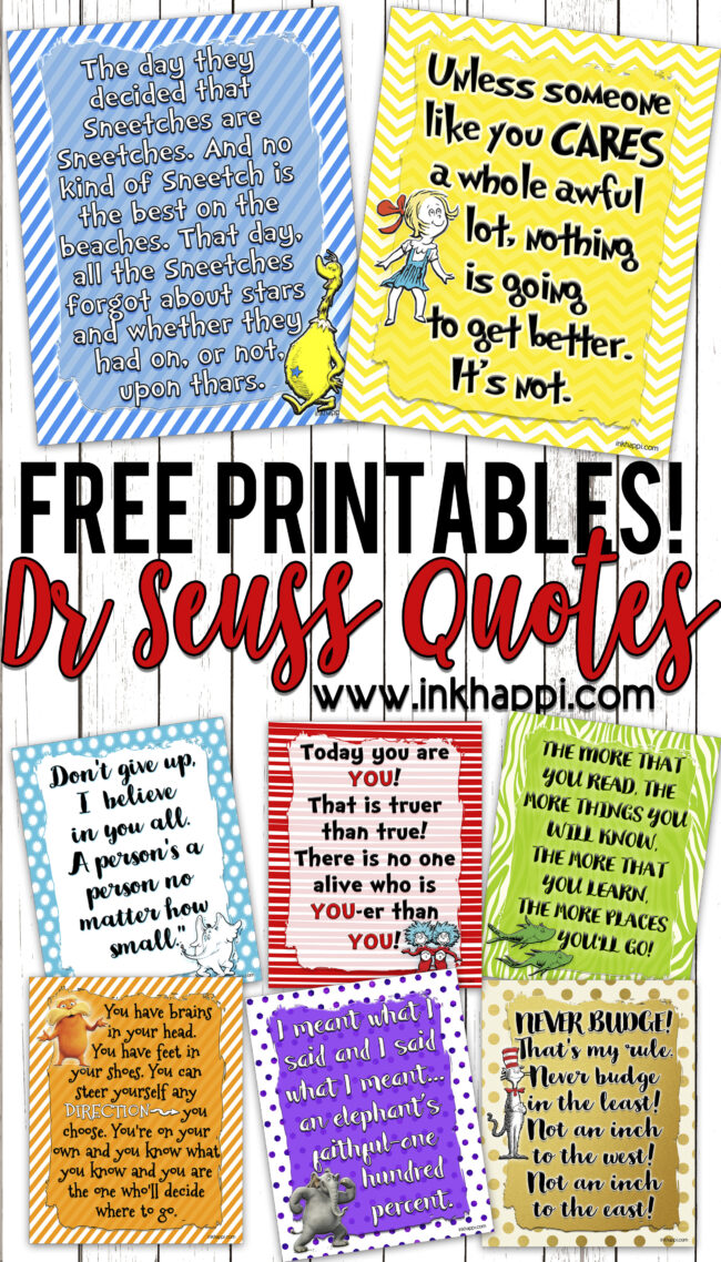 Dr Seuss has such a way with words that is creative and memorable. Hes writings also represent such positive messages. These 8 free printables are great for the classroom, for a party or program, or just pick your favorite and frame it.